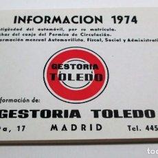 Coches y Motocicletas: INFORMACIÓN - 1974 (GESTORÍA TOLEDO DE MADRID) ANTIGÜEDAD DEL AUTOMÓVIL, POR SU MATRÍCULA.. Lote 206228708