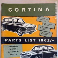 Coches y Motocicletas: 1962 CATÁLOGO DE PIEZAS FORD CORTINA. Lote 206270888