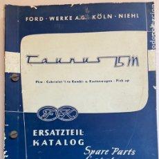 Coches y Motocicletas: 1951 CATÁLOGO DE PIEZAS FORD TAUNUS 15M. Lote 206271621