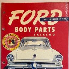 Coches y Motocicletas: 1953 CATÁLOGO DE PIEZAS FORD PASSENGER COCHE. Lote 206278663