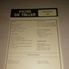 Coches y Motocicletas: FICHA DE TALLER PEUGEOT 204 + FIAT 127. Lote 206567311