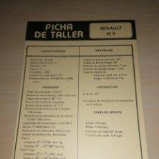 Coches y Motocicletas: FICHA DE TALLER RENAULT 12 S + RENAULT 12. Lote 206567536