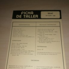 Coches y Motocicletas: FICHA DE TALLER SEAT 124 CUPE + CITROËN DYANE 6. Lote 206568338