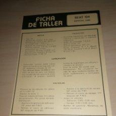 Coches y Motocicletas: FICHA DE TALLER SEAT 124 + RENAULT 10. Lote 206568643