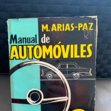 Coches y Motocicletas: MANUAL DE AUTOMOVILES, 31 EDICION DE 1963 , M. ARIAS PAZ,. Lote 206580708
