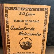 Coches y Motocicletas: LIBRO DE BOLSILLO DEL CONDUCTOR DE AUTOMOVILES, DE J.CH. GOBRON, ED. OSSÓ AÑOS 20. Lote 206581116