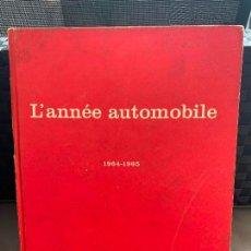 Coches y Motocicletas: L ´ANNÉE AUTOMOBILE 1964-1965. Lote 206582245