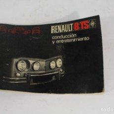 Coches y Motocicletas: MANUAL DE CONSERVACIÓN RENAULT 8 TS DEL AÑO 1970. Lote 206631241