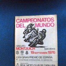 Coches y Motocicletas: PROGRAMA ORIGINAL EPOCA CAMPEONATO DEL MUNDO MOTOS 1976 MONTJUICH BARCELONA COMPLETO MARAVILLA. Lote 206860470