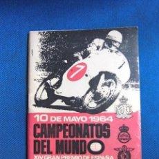 Coches y Motocicletas: PROGRAMA OFICIAL ORIGINAL CAMPEONATO DEL MUNDO BARCELONA 1964 COMPLETO EXCELENTE ESTADO MARAVILLA. Lote 206862002