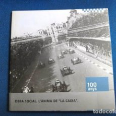 Coches y Motocicletas: LA CAIXA OBRA SOCIAL 100 ANYS AUTOMOBILISME A CATALUNYA FOTOGRAFIAS MOTOR AUTOS. Lote 206863818