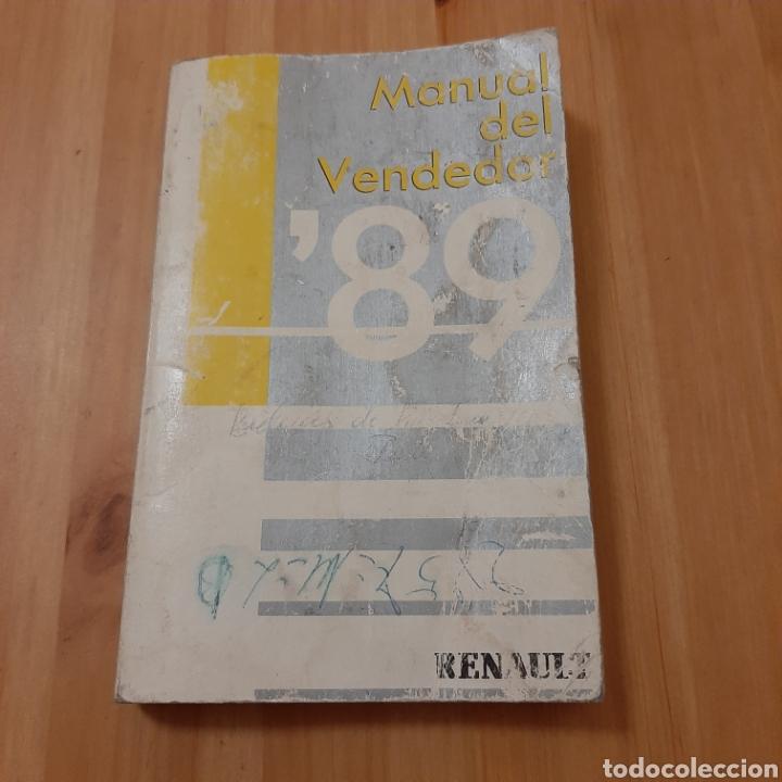 MANUAL DEL VENDEDOR 1989 RENAULT (Coches y Motocicletas Antiguas y Clásicas - Catálogos, Publicidad y Libros de mecánica)
