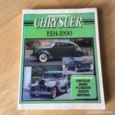 Coches y Motocicletas: CATALOGO CHRYSLER ,1924-90. DE JOHN LEE.. Lote 207668887