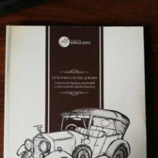 Coches y Motocicletas: GUÍA PARA EL USO DEL JURADO. CONCURSOS DE ELEGANCIA, AUTENTICIDAD Y CONSERVACIÓN DE VEH. HISTÓRICOS. Lote 207932115