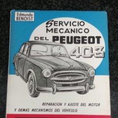 Coches y Motocicletas: SERVICIO MECÁNICO DEL PEUGEOT 403. ( MUY DIFÍCIL DE CONSEGUIR). Lote 209293043