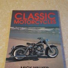 Coches y Motocicletas: CLASSIC MOTORCYCLES MICK WALKER HARLEY DAVIDSON BMW BSA GILERA. Lote 209618015