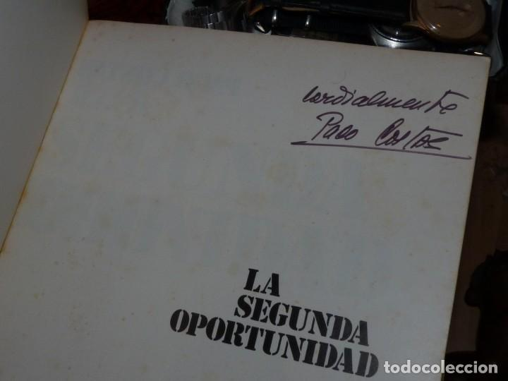 Coches y Motocicletas: BUSCADO LIBRO PACO COSTAS DEDICADO LA SEGUNDA OPORTUNIDAD AUTOGRAFO RTVE 1978 SEAT CITROEN RENAULT - Foto 3 - 210151942