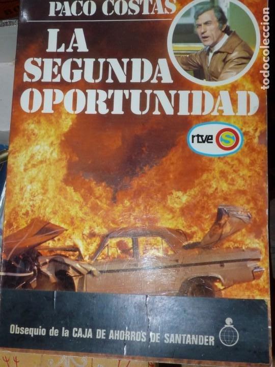 Coches y Motocicletas: BUSCADO LIBRO PACO COSTAS DEDICADO LA SEGUNDA OPORTUNIDAD AUTOGRAFO RTVE 1978 SEAT CITROEN RENAULT - Foto 12 - 210151942