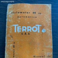 Coches y Motocicletas: MANUAL DE INSTRUCCIONES CICLOMOTOR 49 CC AUTOMÁTICO TERROT DE 1962. Lote 210410317