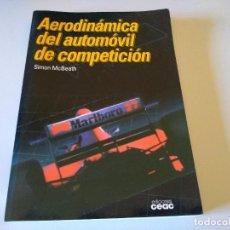 Coches y Motocicletas: AERODINAMICA DEL AUTOMOVIL DE COMPETICION SIMON MCBEATH. Lote 210561537