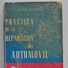Coches y Motocicletas: PRÁCTICA DE LA REPARACIÓN DEL AUTOMÓVIL - MATEO PRIETO MORO - AÑO 1951. Lote 211490071