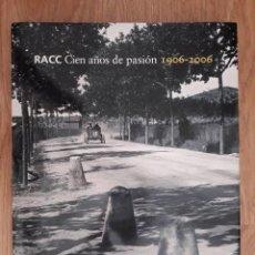 Coches y Motocicletas: CIEN AÑOS DE PASIÓN 1906-2006 GABRIEL PERNAU,. Lote 211698833