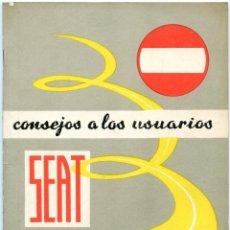 Coches y Motocicletas: SEAT - CONSEJOS A LOS USUARIOS - MANUAL 1969. Lote 211751192