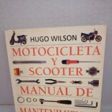 Coches y Motocicletas: MOTOCICLETA Y SCOOTER. MANUAL DE MANTENIMIENTO (PRIMERA EDICIÓN). Lote 211874952