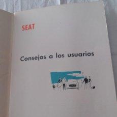 Coches y Motocicletas: CONSEJOS A LOS USUARIOS SEAT, SEGUNDAEDICION 1968. VER DESCRIPCION. Lote 212637507