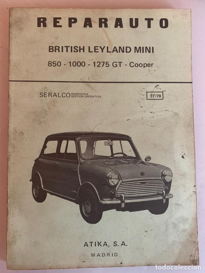 LIBRO MANUAL REPARAUTO BRITISH LEYLAND MINI 850-1000-1275-GT-COOPER DE 1976 (Coches y Motocicletas Antiguas y Clásicas - Catálogos, Publicidad y Libros de mecánica)