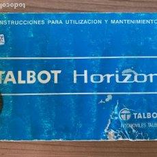 Coches y Motocicletas: TALBOT HORIZON MANUAL DE USUARIO Y ENTRETENIMIENTO 1980. Lote 213355893