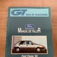Coches y Motocicletas: FORD FIESTA MANUAL DE TALLER GUIA DE TASACIONES. Lote 213362878
