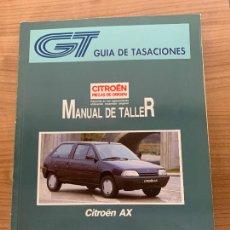 Coches y Motocicletas: CITROEN AX MANUAL DE TALLER GUIA DE TASACIONES. Lote 213362961