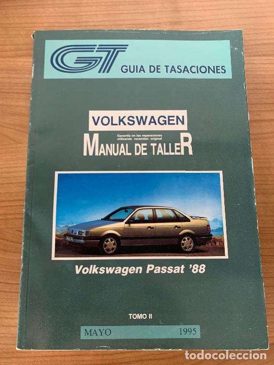 VOLKSWAGEN PASSAT MANUAL DE TALLER GUIA DE TASACIONES (Coches y Motocicletas Antiguas y Clásicas - Catálogos, Publicidad y Libros de mecánica)