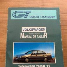 Coches y Motocicletas: VOLKSWAGEN PASSAT MANUAL DE TALLER GUIA DE TASACIONES. Lote 213363011