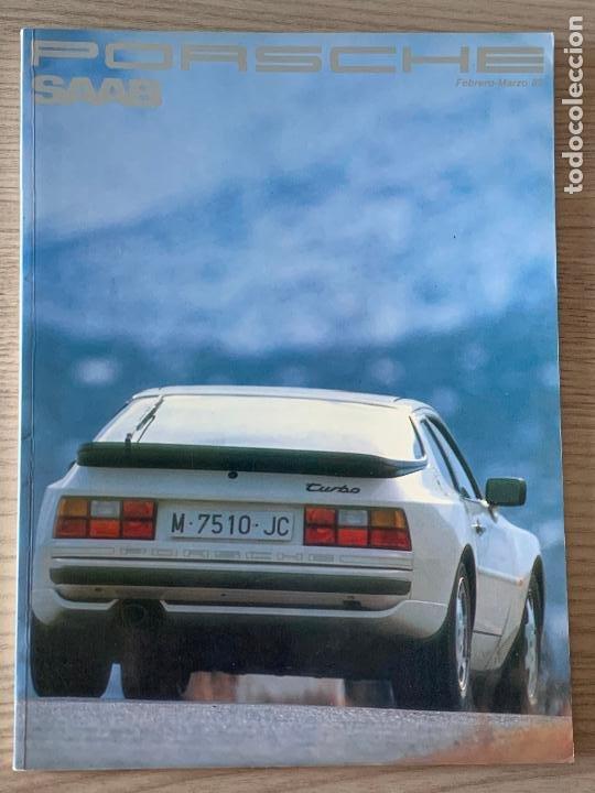 PORSCHE SAAB REVISTA NUM 5 ENERO FEBRERO 1989 (Coches y Motocicletas Antiguas y Clásicas - Catálogos, Publicidad y Libros de mecánica)