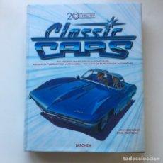 Coches y Motocicletas: CARS CLASSIC 20TH CENTURY TASCHEN EL GRAN LIBRO DE LA HISTORIA DEL AUTOMOVIL ANUNCIOS Y PUBLICIDAD. Lote 213480117