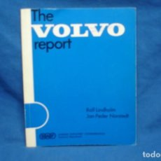 Coches y Motocicletas: THE VOLVO REPORT - ROLF LINDHOLM, JAN-PEDER NORSTEDT - 1975. Lote 213661450