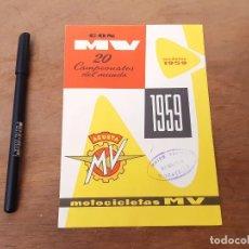 Carros e motociclos: CATÁLOGO DE MOTOCICLETAS MV. MODELOS 1959.. Lote 214337238