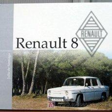 Coches y Motocicletas: LIBRO RENAULT 8 - EDICIONS BENZINA. Lote 241701410