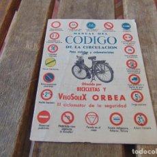 Coches y Motocicletas: MANUAL CODIGO DE CIRCULACION BICICLETAS VELOSOLEX ORBEA VELO SOLEX PUBLICIDAD CHAVES SEVILLA. Lote 217401315