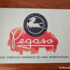 Coches y Motocicletas: PEGASO LOS VEHICULOS ESPAÑOLES DE FAMA INTERNACIONAL, EMPRESA NACIONAL CATALOGO ORIGINAL DEL PEGASO. Lote 218681636