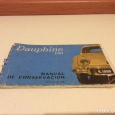 Automobili e Motociclette: MANUAL DE CONSERVACIÓN RENAULT DAUPHINE 1961. Lote 219028497