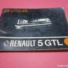 Coches y Motocicletas: MANUAL DE INSTRUCCIONES RENAULT 5 GTL-1978. Lote 219029427