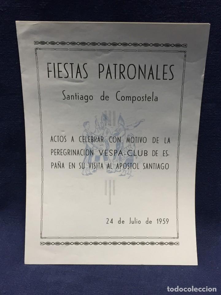 DOCUMENTO VESPA CLUB ESPAÑA PEREGRINACION SANTIAGO COMPOSTELA 24 JULIO 1959 17X12,5CM (Coches y Motocicletas Antiguas y Clásicas - Catálogos, Publicidad y Libros de mecánica)