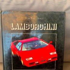Coches y Motocicletas: LIBRO LAMBORGHINI COUNTACH JEAN MARC BOREL DE 1985. Lote 220836536