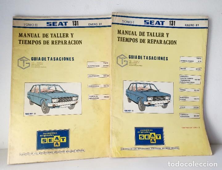 MANUAL DE TALLER Y TIEMPOS DE REPARACIÓN SEAT 131 *** LOTE 2 TOMOS *** ENERO 1981 (Coches y Motocicletas Antiguas y Clásicas - Catálogos, Publicidad y Libros de mecánica)
