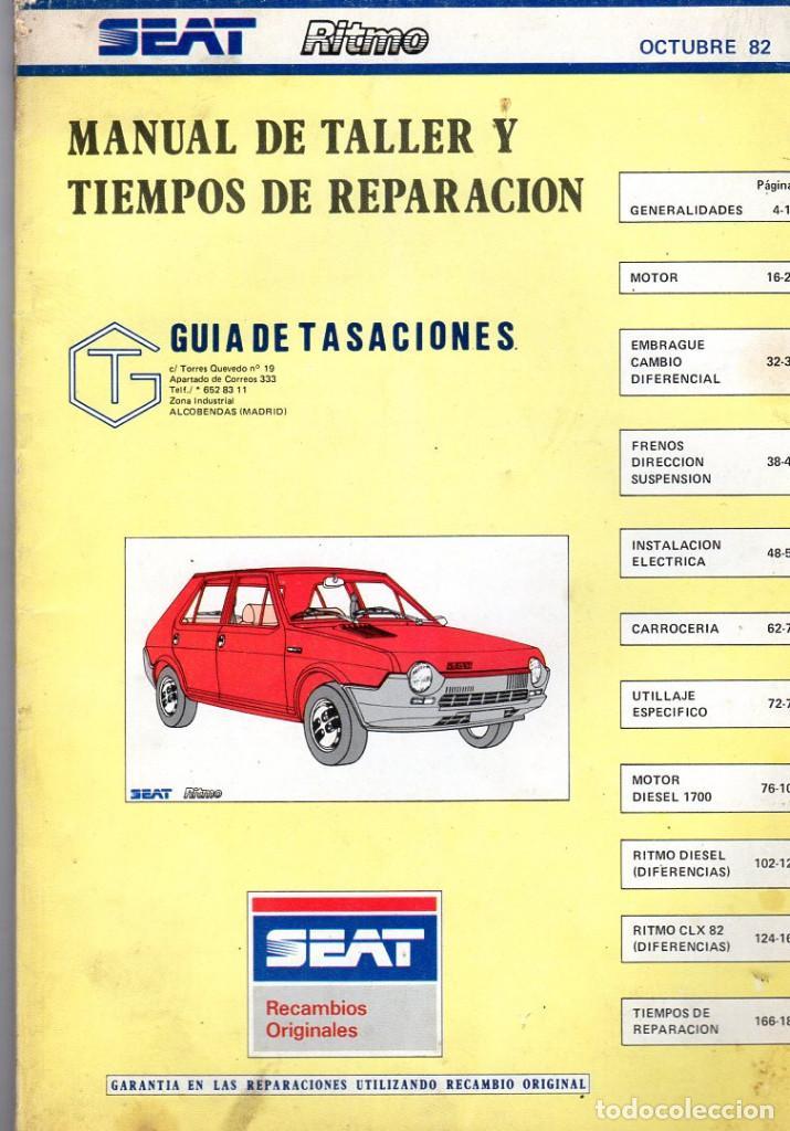 MANUAL DE TALLER Y TIEMPOS DE REPARACIÓN *** SEAT RITMO *** OCTUBRE 1982 (Coches y Motocicletas Antiguas y Clásicas - Catálogos, Publicidad y Libros de mecánica)