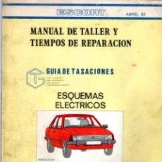 Coches y Motocicletas: MANUAL DE TALLER Y TIEMPOS DE REPARACIÓN *** FORD SCORT *** ABRIL 1982. Lote 220860442