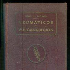 Coches y Motocicletas: NUMULITE * NEUMÁTICOS Y VULCANIZACIÓN HENRY H. TUFFORD CASA EDITORIAL F. SUSANNA BARCELONA. Lote 220868277